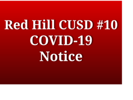 Red Hill CUSD #10 COVID Notification