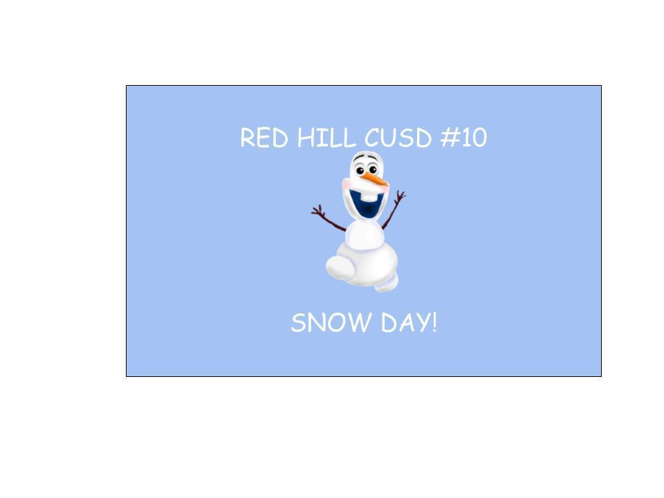 Red Hill CUSD #10 Snow Day