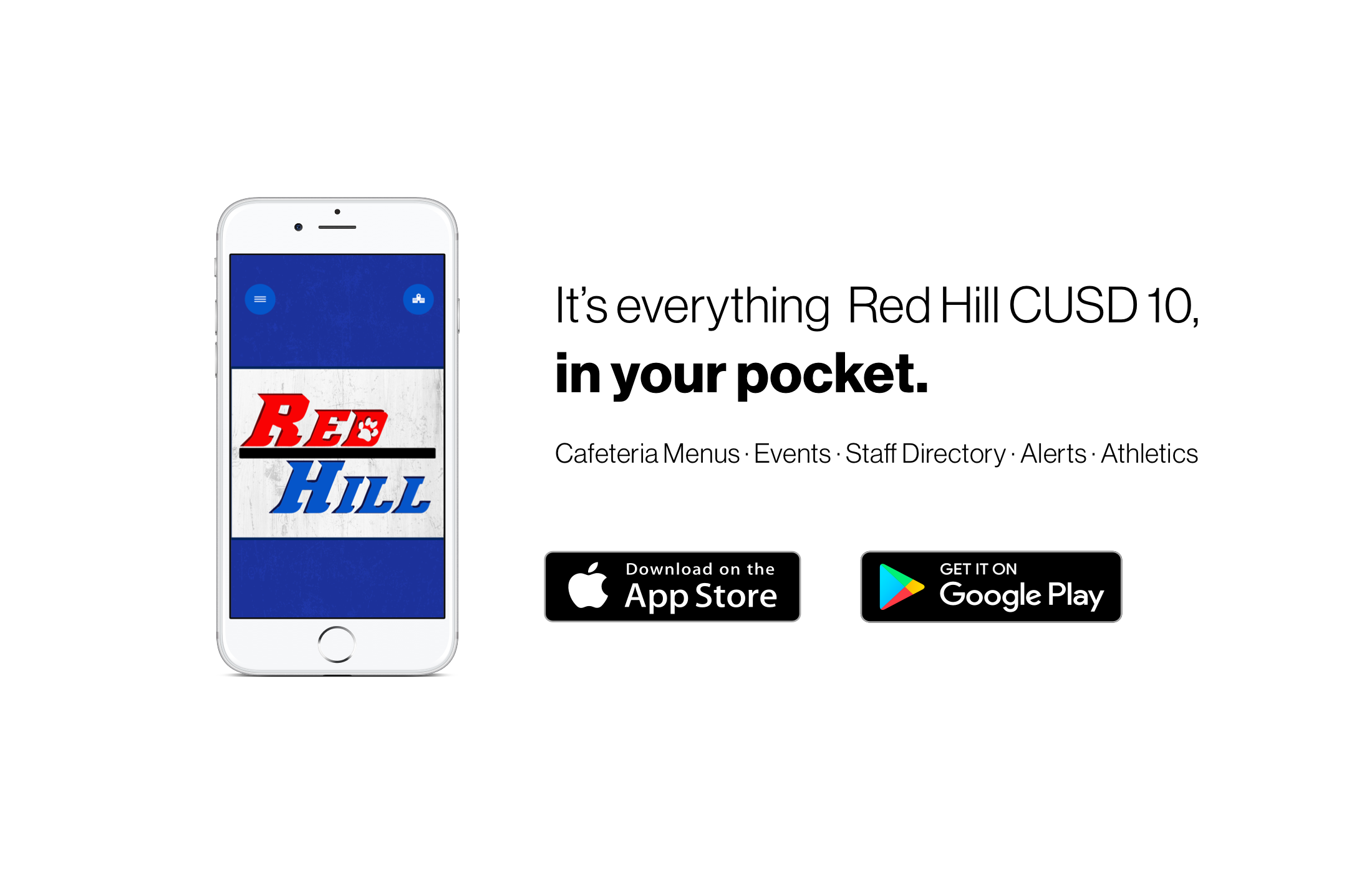 Download the Red Hill CUSD 10 app on the Google Play or Apple App store today!